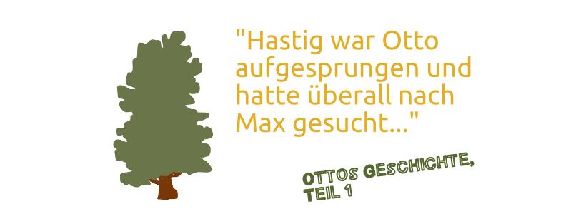 (1) Ein Zimmermann namens Otto und sein Hund Max