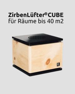 Zirbenluefter Cube