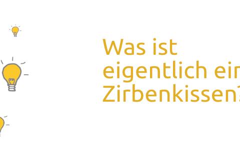Zirbenkissen / Zirbenholzkissen – Was ist das eigentlich?